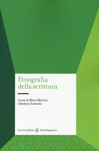 Foto Cover di Etnografia della scrittura, Libro di  edito da Carocci