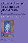 Giovani di paese in un mondo globalizzato. Una ricerca nel Mezzogiorno d'Italia