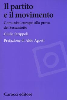 Vitalitart.it Il partito e il movimento. Comunisti europei alla prova del Sessantotto Image
