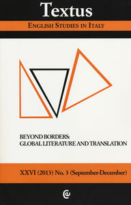 Textus. English studies in Italy (2013). Vol. 3: Beyond borders: global literature and translation.