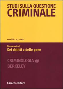 Listadelpopolo.it Studi sulla questione criminale (2013). Vol. 3 Image