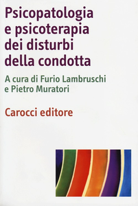 Libro Psicopatologia e psicoterapia dei disturbi della condotta