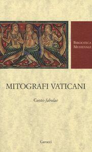 Libro Mitografi vaticani. Cento «fabulae». Testo latino a fronte