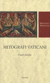 Mitografi vaticani. Cento «fabulae». Testo latino a fronte