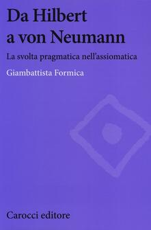 Da Hilbert a von Neumann. La svolta pragmatica nellassiomatica.pdf