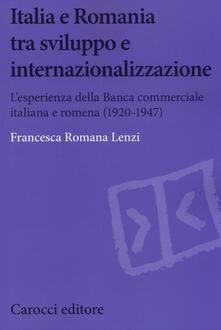 Lpgcsostenible.es Italia e Romania tra sviluppo e internazionalizzazione. L'esperienza della Banca Commerciale Italiana e Romena (1920-1947) Image