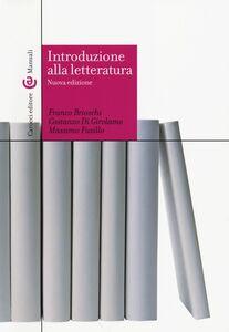 Libro Introduzione alla letteratura Franco Brioschi , Costanzo Di Girolamo , Massimo Fusillo