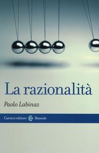 Libro La razionalità Paolo Labinaz