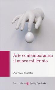 Arte contemporanea: il nuovo millennio