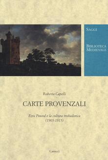 Criticalwinenotav.it Carte provenzali. Ezra Pound e la cultura trobadorica (1905-1915) Image