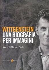 Wittgenstein. Una biografia per immagini