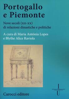 Listadelpopolo.it Portogallo e Piemonte. Nove secoli (XII-XX) di relazioni dinastiche e politiche Image