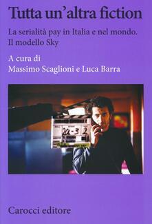 Daddyswing.es Tutta un'altra fiction. La serialità pay in Italia e nel mondo. Il modello Sky Image
