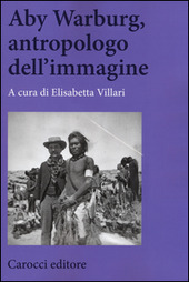 Aby Warburg, antropologo dell'immagine