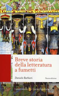 Breve storia della letteratura a fumetti - Barbieri Daniele - wuz.it