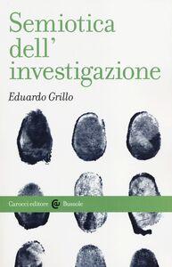 Libro Semiotica dell'investigazione Eduardo Grillo
