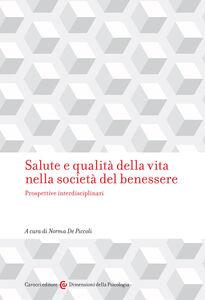 Libro Salute e qualità della vita nella società del benessere. Prospettive interdisciplinari