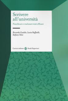 Scrivere alluniversità. Pianificare e realizzare testi efficaci.pdf