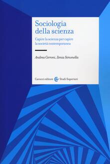 Sociologia della scienza. Capire la scienza per capire la società contemporanea.pdf