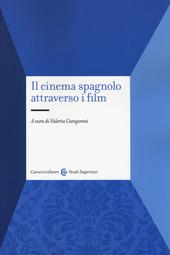 Il cinema spagnolo attraverso i film