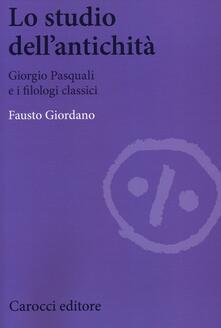 Osteriacasadimare.it Lo studio dell'antichità. Giorgio Pasquali e i filologi classici Image