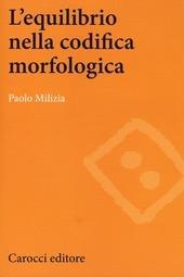 L' equilibrio nella codifica morfologica
