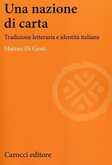 Daddyswing.es Una nazione di carta. Tradizione letteraria e identità italiana Image