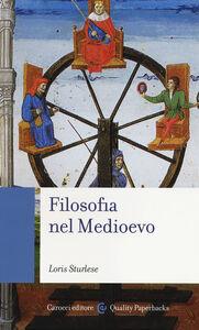 Libro Filosofia nel Medioevo Loris Sturlese