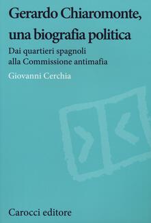 Squillogame.it Gerardo Chiaromonte, una biografia politica. Dai quartieri spagnoli alla Commissione antimafia Image