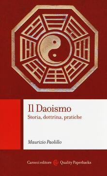 Il daoismo. Storia, dottrina, pratiche - Maurizio Paolillo - copertina