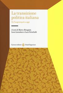 Libro La transizione politica italiana. Da Tangentopoli a oggi