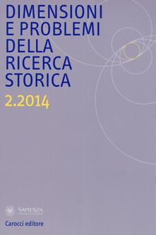 Listadelpopolo.it Dimensioni e problemi della ricerca storica. Rivista del Dipartimento di storia moderna e contemporanea dell'Università degli studi di Roma «La Sapienza» (2014). Vol. 2 Image