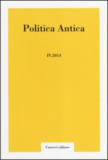 Voluntariadobaleares2014.es Politica antica. Rivista di prassi e cultura politica nel mondo greco e romano (2014). Vol. 4 Image
