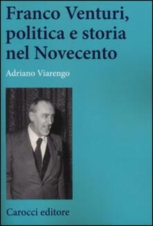 Franco Venturi, politica e storia nel Novecento