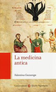 Libro La medicina antica Valentina Gazzaniga