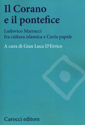 Il Corano e il pontefice. Ludovico Marracci fra cultura islamica e curia papale