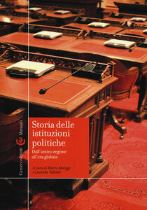Storia delle istituzioni politiche - dall'antico regime all'era globale