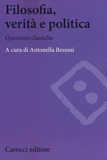 Criticalwinenotav.it Filosofia, verità e politica. Questioni classiche Image