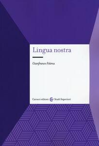 Libro Lingua nostra Gianfranco Folena