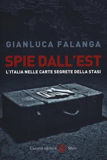 Spie dallEst. LItalia nelle carte segrete della Stasi.pdf