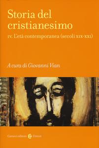 Libro Storia del cristianesimo. Vol. 4: L'età contemporanea (secoli XIX-XXI).