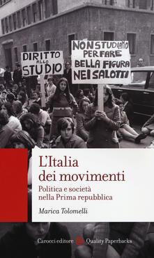 Amatigota.it L' Italia dei movimenti. Politica e società nella prima Repubblica Image