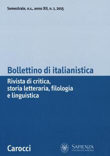 Bollettino di italianistica. Rivista di critica, storia letteraria, filologia e linguistica (2015). Vol. 1.pdf