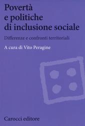 Povertà e politiche di inclusione sociale. Differenze e confronti territoriali
