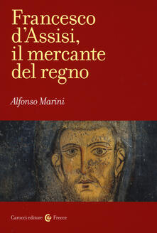 Lpgcsostenible.es Francesco d'Assisi, il mercante del regno Image