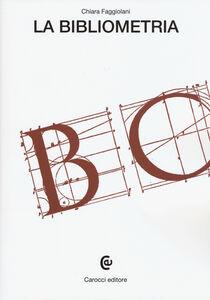 Libro La bibliometria Chiara Faggiolani