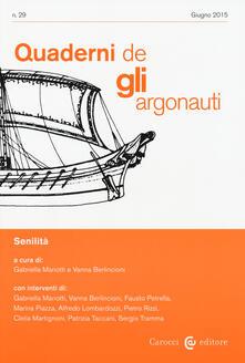 Ascotcamogli.it Quaderni de «Gli argonauti» (2015). Vol. 29: Senilità. Image