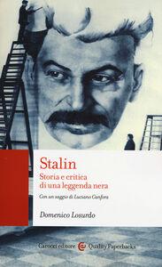Libro Stalin. Storia e critica di una leggenda nera Domenico Losurdo