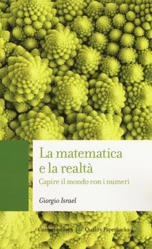 Criticalwinenotav.it La matematica e la realtà. Capire il mondo con i numeri Image