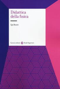 Libro Didattica della fisica Ugo Besson